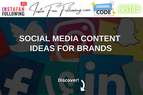 Social Media Content Ideas for Brands